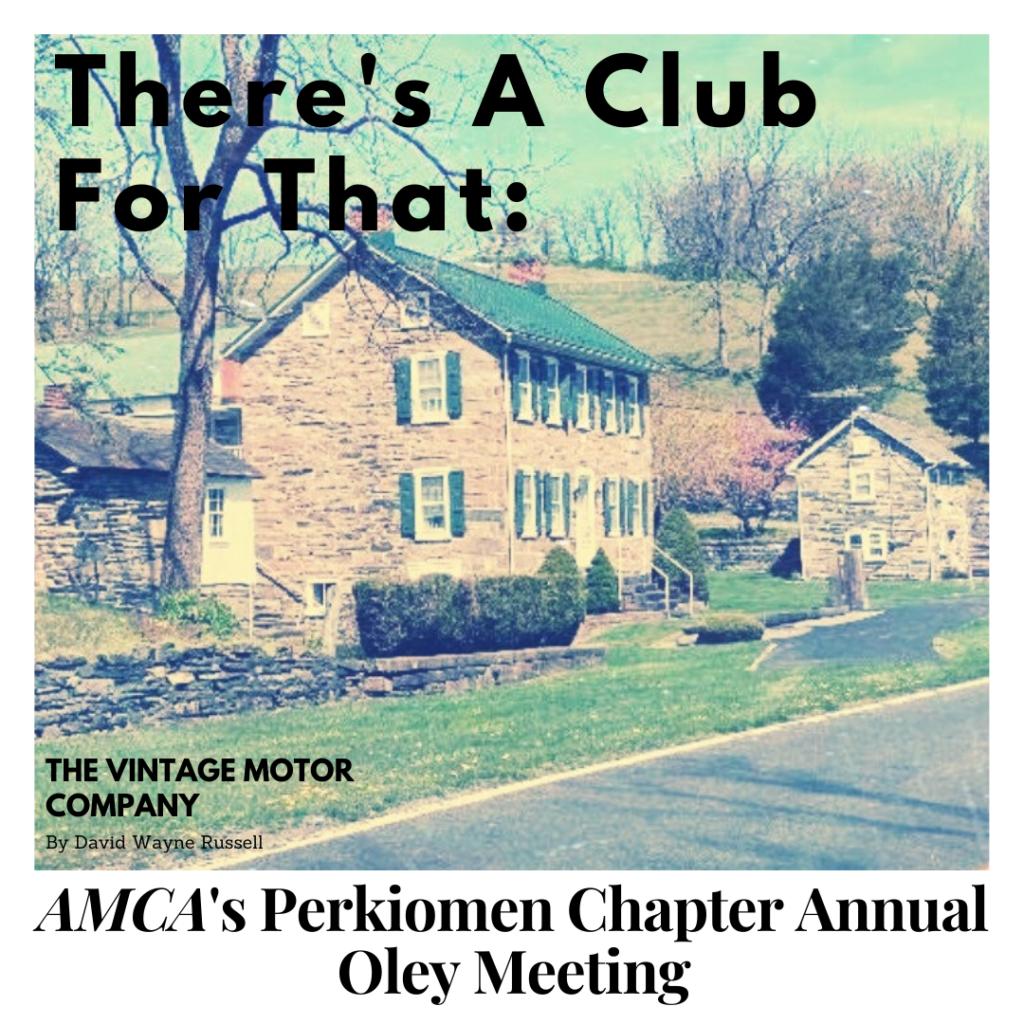 AMCA's Perkiomen Chapter Annual Oley Meeting