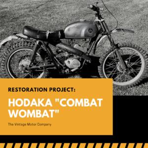 "Restoration Project: Hodaka ""Combat Wombat"""